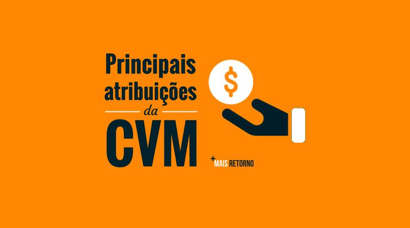 Principais atribuições da CVM