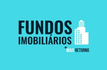 5 principais tipos de Fundos Imobiliários: Vantagens e Desvantagens