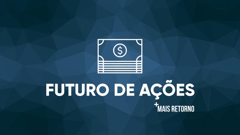 Futuro de Ações