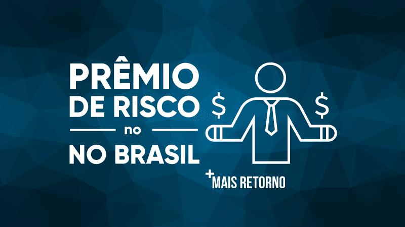 Prêmio de Risco no Brasil