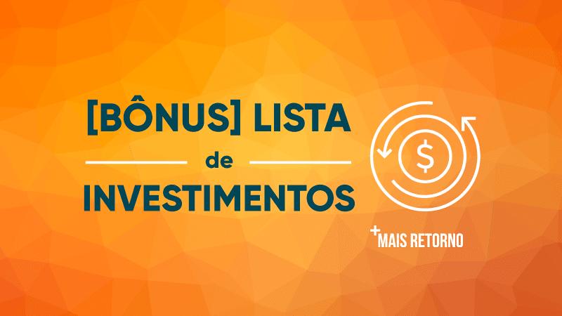 Lista de investimentos