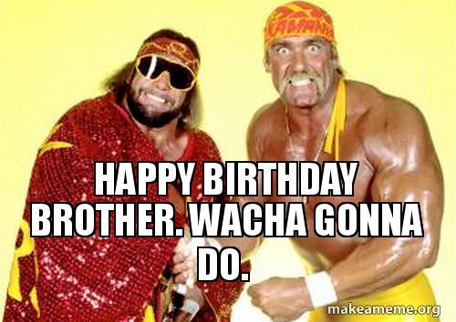 Wrestling Meme Happy Birthday