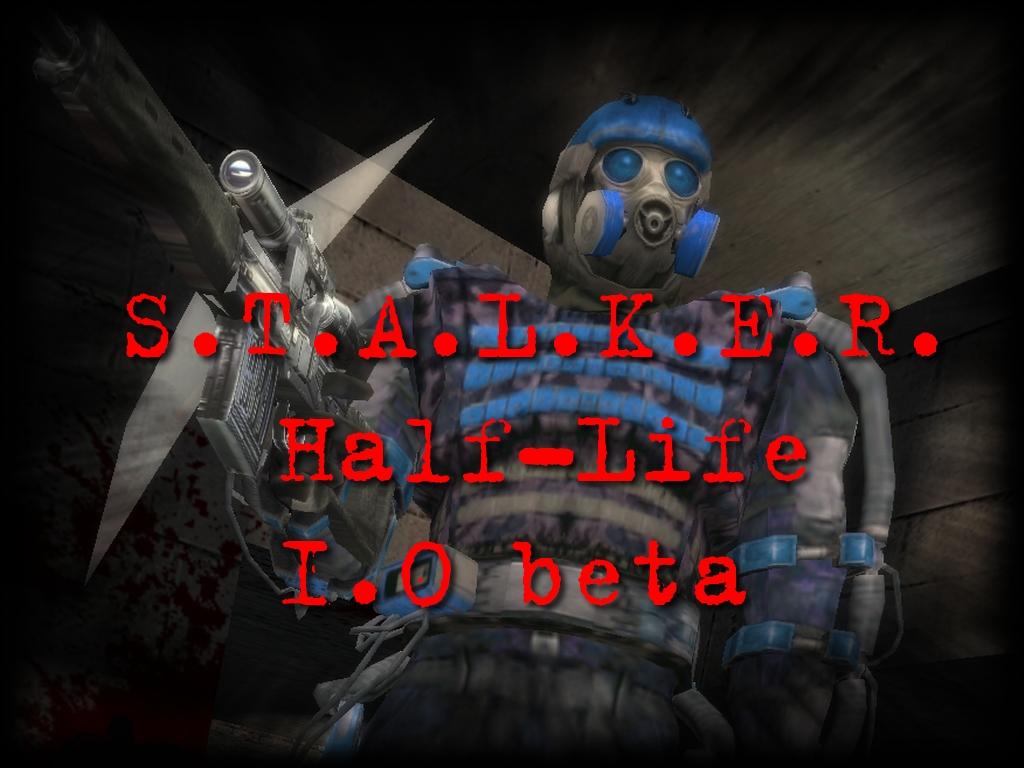 S T A L K E R Half Life 1 0 Beta File