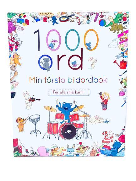 1000 ord - min första ordbildbok (obs! STOR BOK)