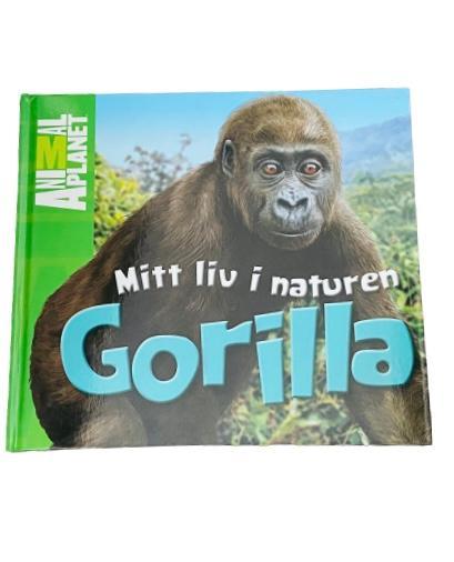 "Bok ""Mitt liv i naturen - Gorilla"" Animal Planet, inbunden"