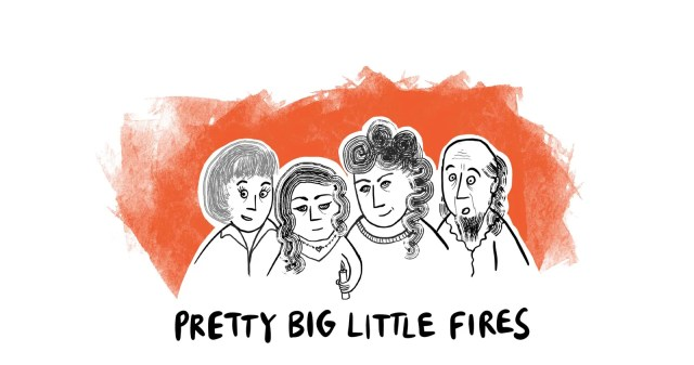 Pretty Big Little Fires