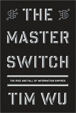 The-Master-Switch-Tim-Wu.jpg