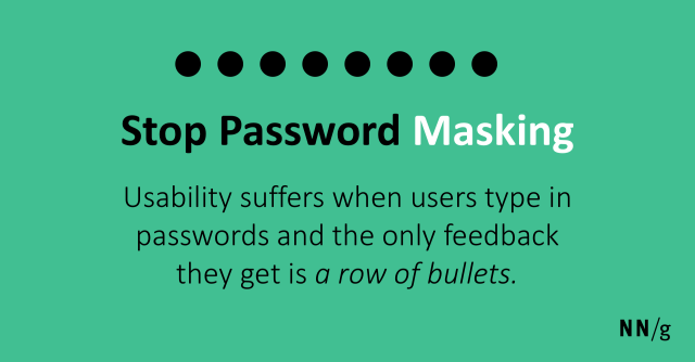 Stop Password Masking