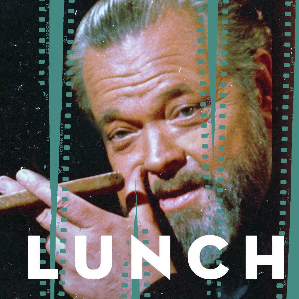 lunches-with-orson.final_sq-bcefdc8832a8645fd611807ef1116dbbed984cc6.jpg?s=12
