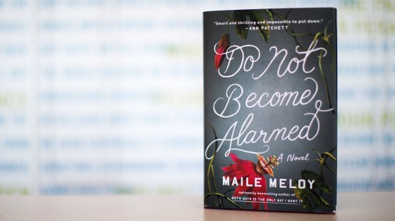 Do Not Become Alarmed, by Maile Meloy.
