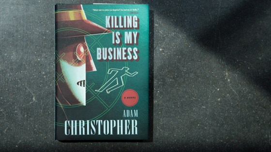 Killing Is My Business: A Novel, by Adam Christopher