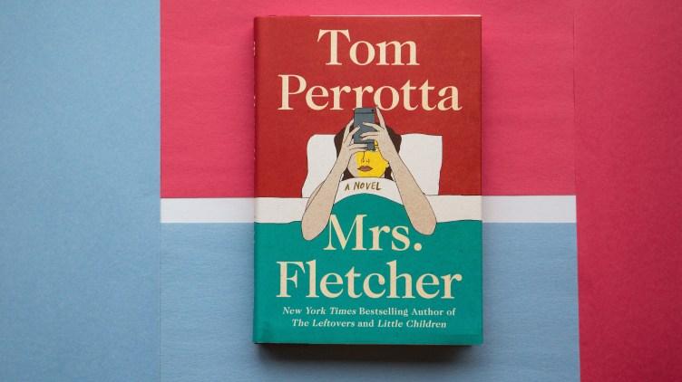 Mrs. Fletcher, by Tom Perrotta.