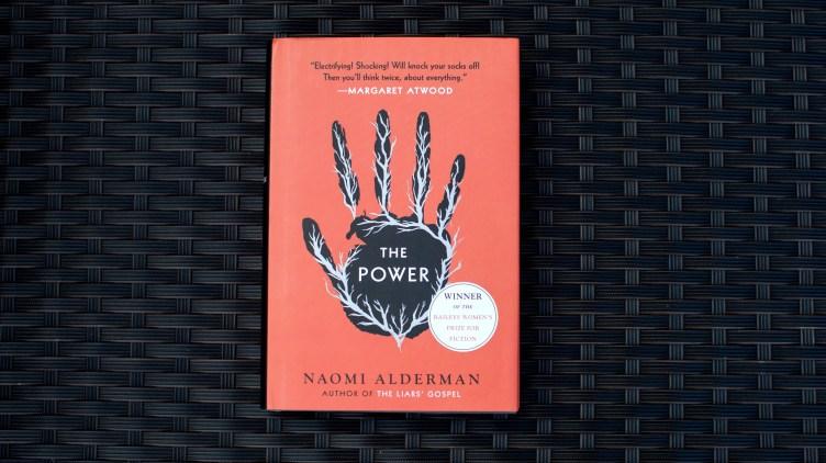 The Power By Naomi Alderman.