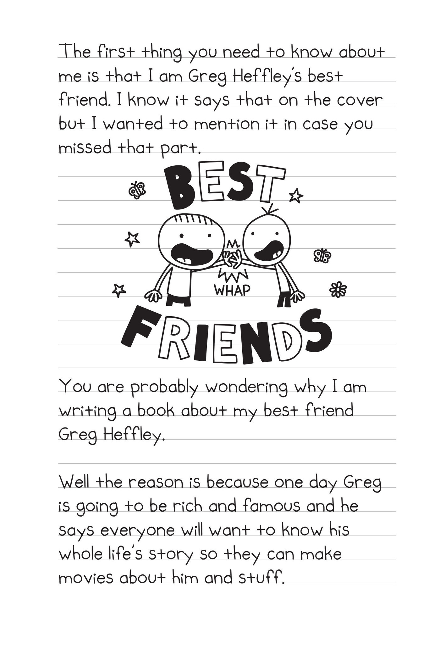 Diary Of An Awesome Friendly Kid Is The Story Of The