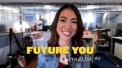 VIDEOS: Future You, with Elise Hu