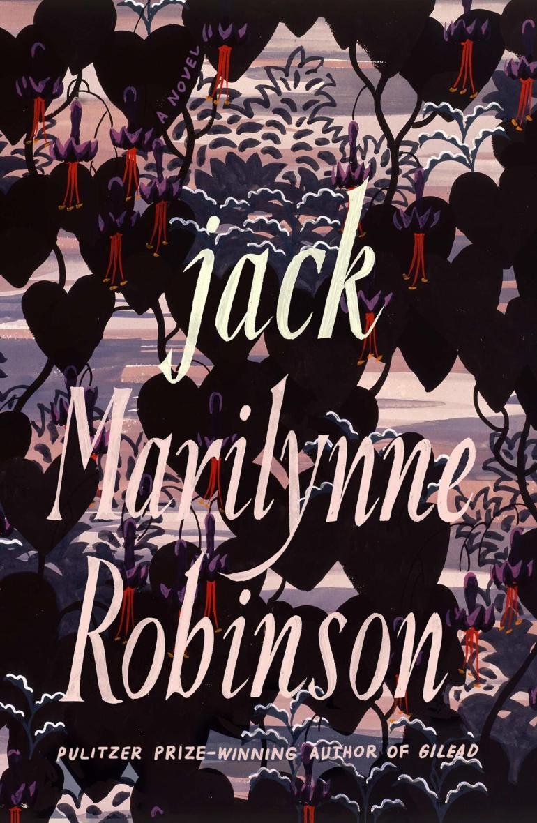 Jack, by Marilynne Robinson
