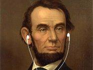 If Abraham Lincoln Had An iPod : NPR