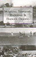 Working Terriers, Badgers & Badger Digging
