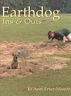 Earthdog Ins and Outs