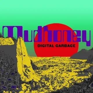 Resultado de imagen de Mudhoney - Digital Garbage