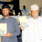 FROM LEFT:  PAST LEADER, HOUSE OF LORDS NIGERIA, PROF.   KAYODE OYEDIRAN; VICE PRESIDENT, PROF YEMI OSINBAJO; CHAIRMAN OF THE  OCCASION, OBA OTUDEKO; DEPUTY GOVERNOR OF OYO STATE, CHIEF ALAKE   ADEYEMO AT THE BOOK PRESENTATION  IN IBADAN ON MONDAY (2/5/16) 3292/2/5/2016/OEA/HF/NAN