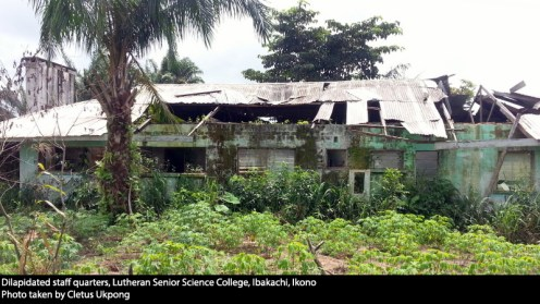 Dilapidated staff quarters, Lutheran Senior Science College, Ibakachi, Ikono