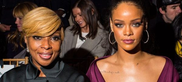 Mary J Blige and Rihanna.