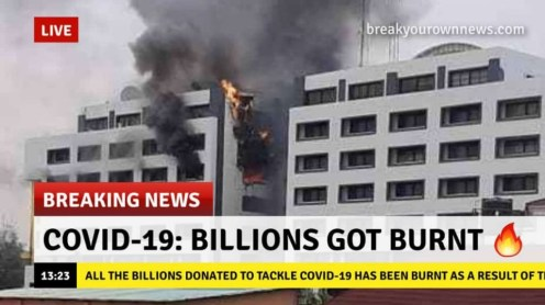 It was falsely reported that Billions of Naira got burnt in the fire incident at the Accountant-General's office