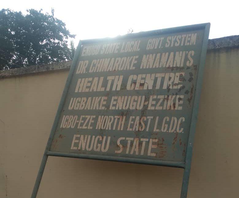 Chimaroke Nnamani health center at igba Ike village, Igboeze LGA, Enugu