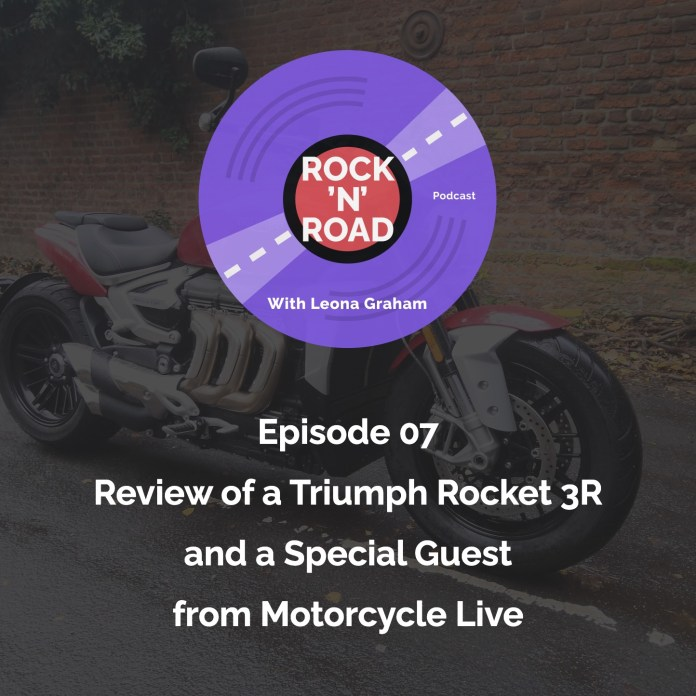 Episode 07: Review of a Triumph Rocket 3R and a Special Guest from Motorcycle Live