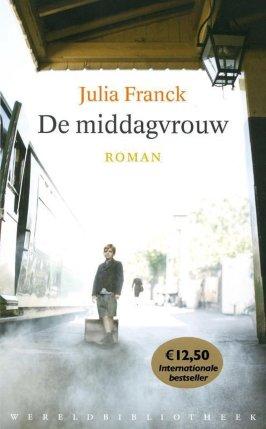 bol.com | De middagvrouw, Julia Franck | 9789028423466 | Boeken
