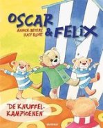 Oscar & Felix  -   De knuffelkampioenen
