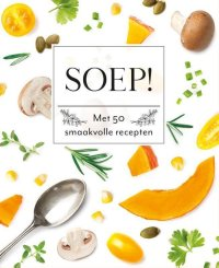 Fresh & Healthy - Soep!