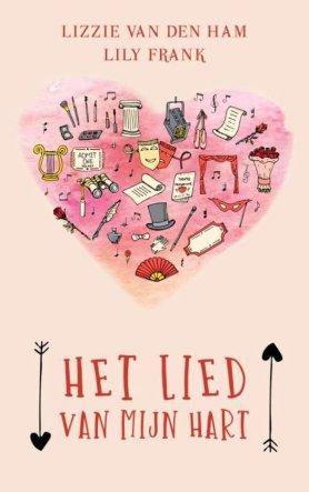bol.com | Het lied van mijn hart, Lily Frank | 9789463670890 | Boeken