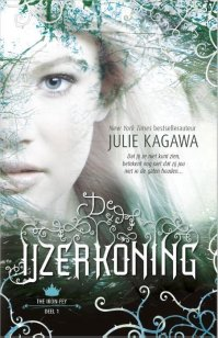 The Iron Fey 1 -   De IJzerkoning