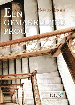 bol.com | Een gemakkelijke prooi (ebook), Norman Jansen | 9789492939500 |  Boeken