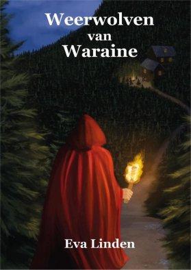 bol.com | Weerwolven van Waraine, Eva Linden | 9789082750430 | Boeken