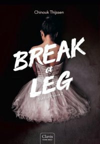 Truth or Dance 2 -   Break a Leg