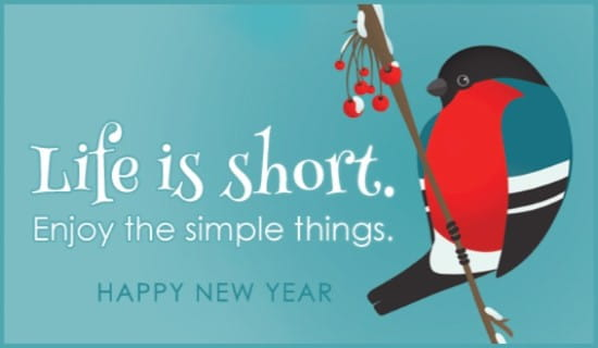 Life Is Short ECard Free New Year Cards Online