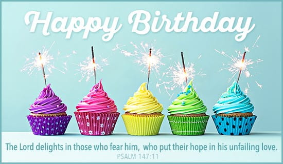 Free Birthday Psalm 14711 ECard EMail Free