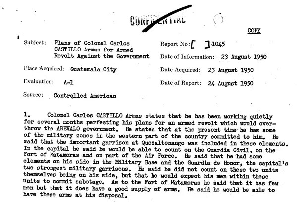 A CIA cable documenting Guatemalan dictator Castillo Armas' plan to overthrow the elected government (Credit: CIA FOIA)