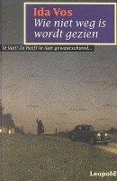 Boekverslag Nederlands Wie niet weg is wordt gezien door ...