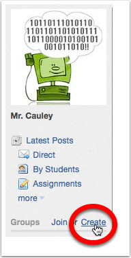 Step 1 - Create a group just for your assignments!