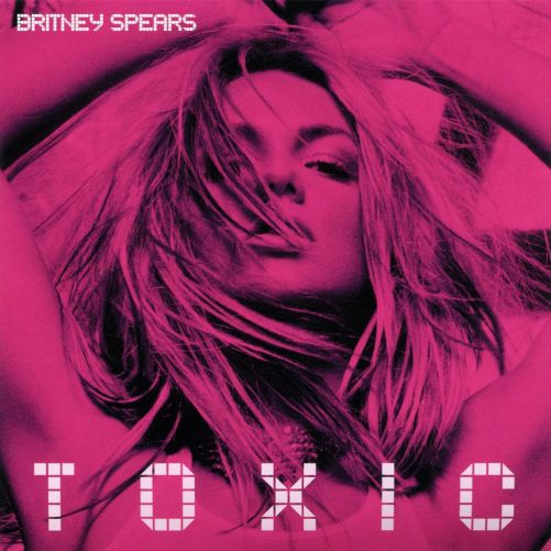 Toxic (Single) - Britney Spears - SensCritique