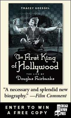 Chicago Review Press: The First King of Hollywood by Tracey Goessei