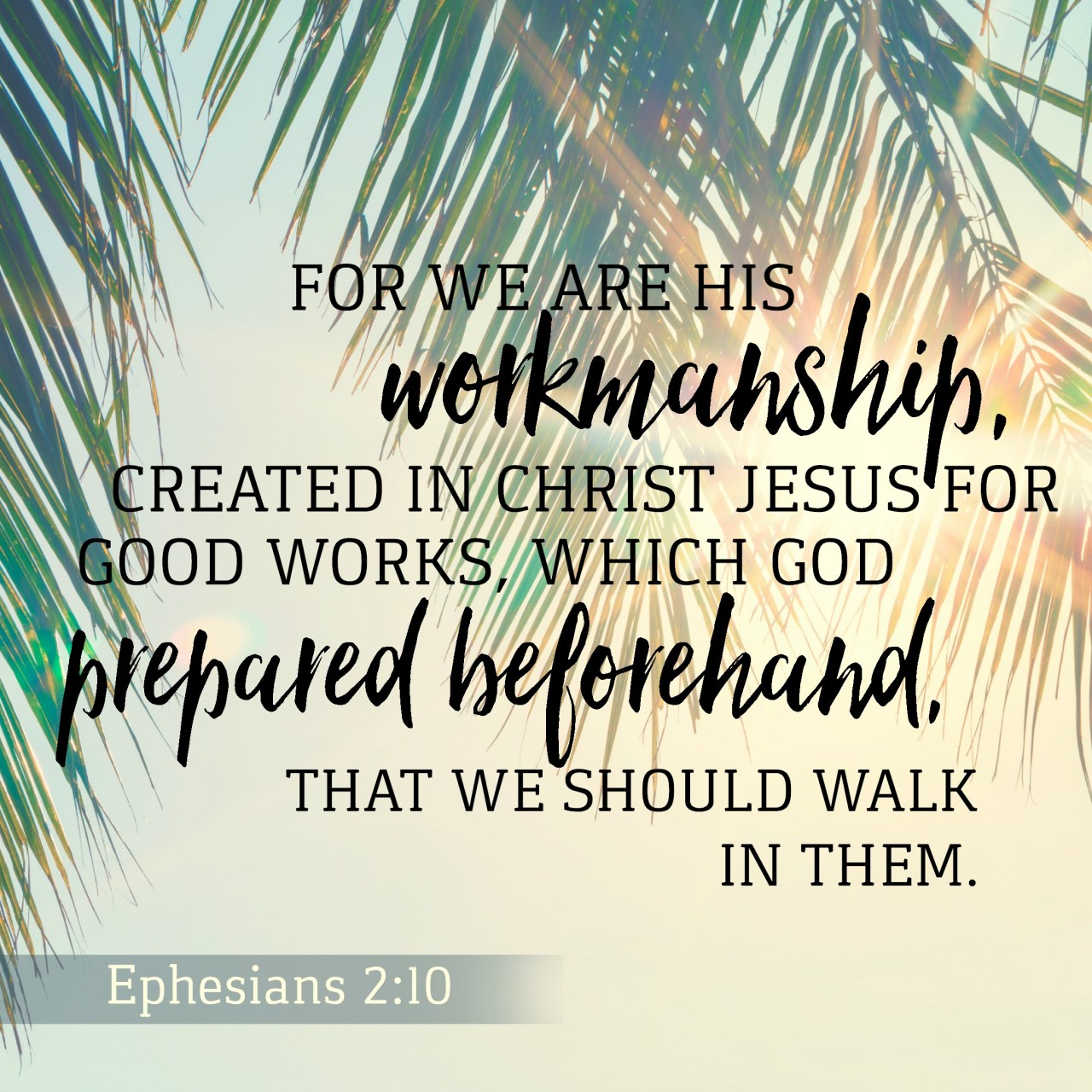 Ephesians 2:10 | KCIS 630