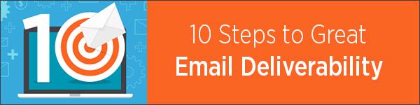 10 Steps Great Deliverability Blog Footer