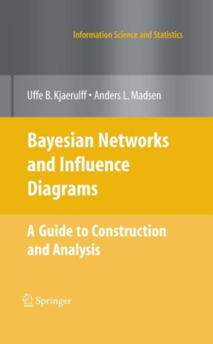 Bayesian Networks and Influence Diagrams | SpringerLink