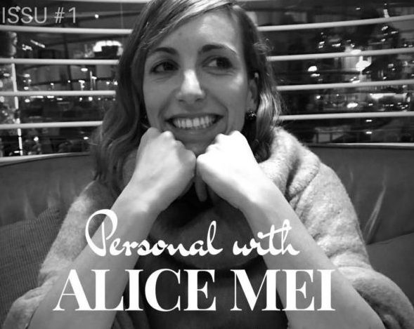 Personal with Alice Mei