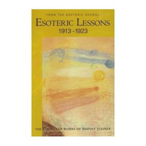 Esoteric Lessons 1913-1923: From the Esoteric School | Buy Online in South  Africa | takealot.com
